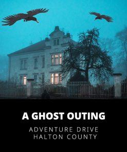 A Ghost Outing - Halton County